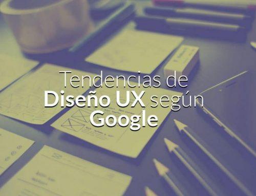 Tendencias de Diseño UX según Google