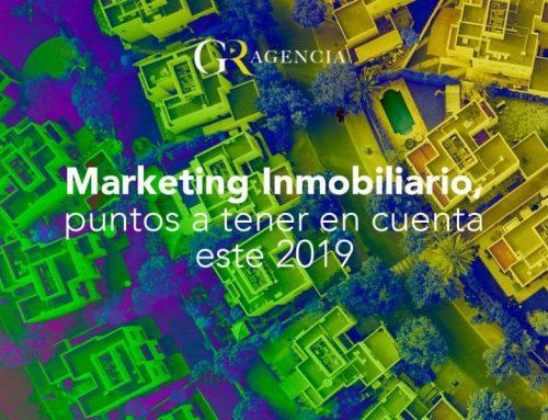 Marketing inmobiliario, puntos a tener en cuenta este 2019